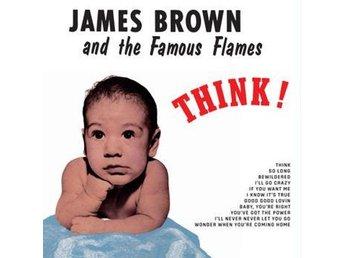 Brown James & The Famous Flames: Think (Vinyl LP) - Nossebro - Brown James & The Famous Flames: Think (Vinyl LP) - Nossebro