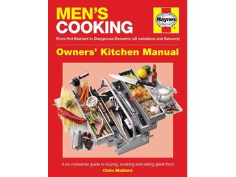 Men´s Cooking - helt ny! From hot starters to dangerous desserts