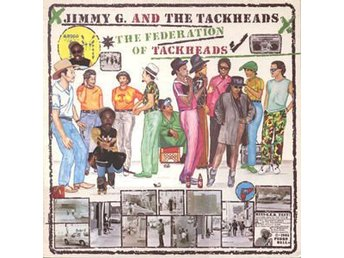 Jimmy G. And The Tackheads ‎ The Federation Of Tackheads