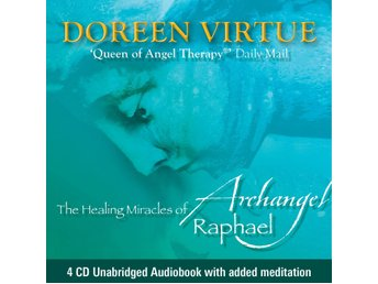 The Healing Miracles of Archangel Raphael 9781848503427