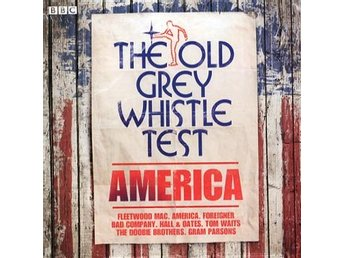 Old Grey Whistle Test / America (CD)