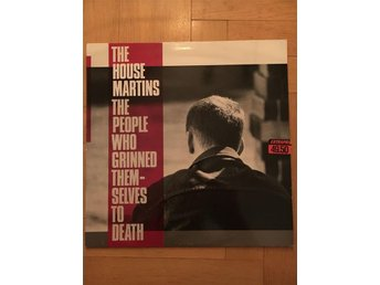 Lp THE HOUSEMARTINS - THE PEOPLE WHO GRINNED THEMSELVES TO DEATH