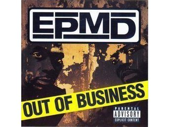 EPMD - Out Of Business - CD