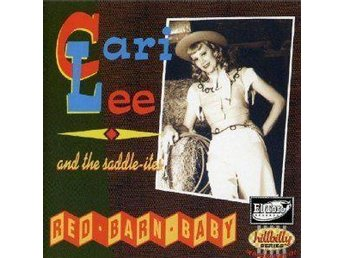 Cari Lee & the Saddle-Ites, Red Barn Baby