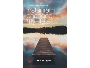 Instagram Changed My Life (Bok)