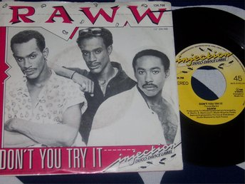 "RAWW - DON´T YOU TRY IT 7"" 1986"