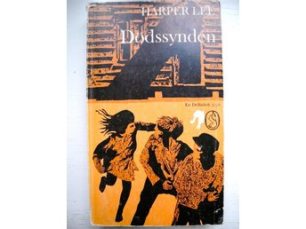 DÖDSSYNDEN (To kill a Mockingbird) Harper Lee 1965