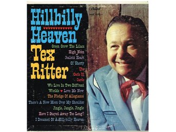 Hillbilly Heaven Tex Ritter