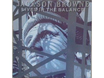 Jackson Browne? titel* Lives In The Balance - Hägersten - Jackson Browne? titel* Lives In The Balance - Hägersten