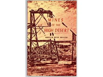 Mines of the high desert, av Ronald Dean Miller