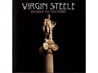 Virgin Steele - Hymns to Victory (Orginal T&T Release)