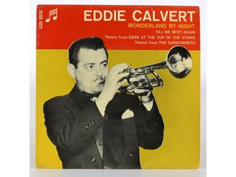 Eddie Calvert - Wonderland by night SEGK 1071