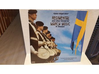 """Under blågul fana"" Regimental and other favourite march music in Sweden"