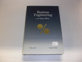 Business engineering = att skapa affärer