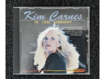 Kim Carnes – To Love Somebody  ( 22552CD )