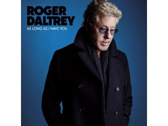 Daltrey Roger: As long as I have you 2018 (CD)