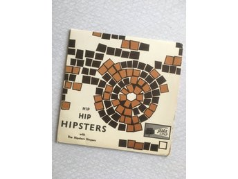 Hip hip hipsters - The Hipsters Singers