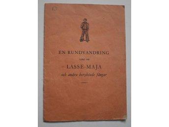 En rundvandring samt om Lasse-Maja och andra beryktade fångar , - Mora - En rundvandring samt om Lasse-Maja och andra beryktade fångar , - Mora