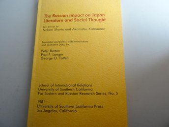 The Russian Impact on Japan - literature and social thought