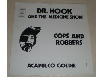 Dr. Hook SINGELOMSLAG Cops and robbers 1973