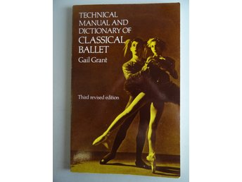 Manual & Dictionary of classical ballet: dans