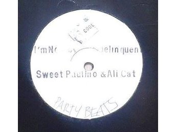 Sweet Paulino & AliCat title* I'm No Juvenile Deliquent* Breakbeat, Dancehall 12