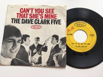 The Dave Clark Five Can't you see that she's mine / No time to loose USA-press
