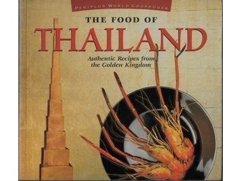 The food of Thailand, Eric Oey (Eng)