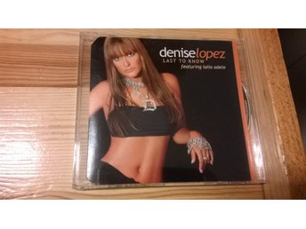 Denise Lopez - Featuring Laila Adele, Last To Know, Promo, CD