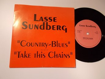 "LASSE SUNDBERG - Country-Blues/Take this chains, 7"" LSS 1, 1989"