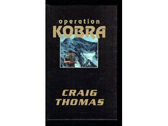 Operation Kobra - Craig Thomas