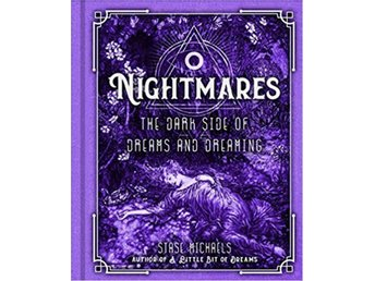 Nightmares: The Dark Side of Dreams and Dreaming 9781454927372