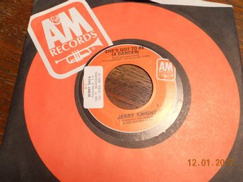 "JERRY KNIGHT - She's got to be (a dancer), 7"" A&M USA 1982 Funk"