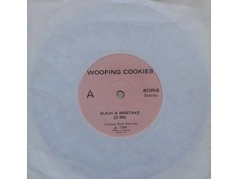 "Woofing Cookies title* Such A Mistake* Garage Rock, Power Pop 7"" US"