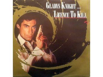"Gladys Knight - Licence To Kill 7"" James Bond 007 Timothy Dalton 1989 vinyl MCA"