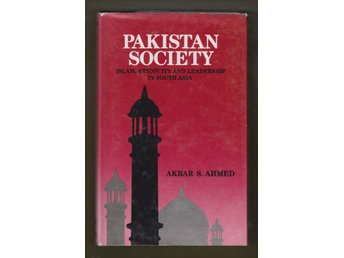 Ahmed, Akbar S.: Pakistan Society.