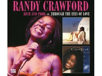 Randy Crawford - Rich And Poor + Through The Eyes Of Love (2013) 2-CD, Edsel