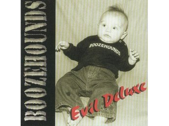 Boozehounds - Evil Deluxe - CD