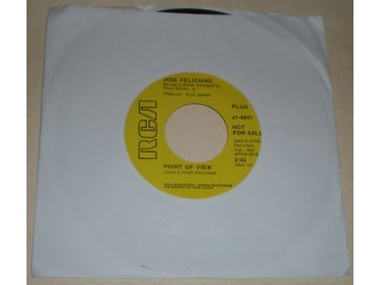 Jose Feliciano 45a Point of view US 1970 VG++ Promo