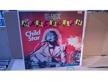 T-Rex With Marc Bolan - Child Star, LP
