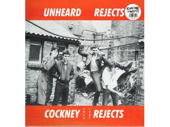 COCKNEY REJECTS - UNHEARD REJECTS. LP