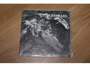 Bombraid-Elegies From A Closed Chapter
