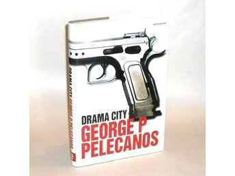 Drama city : Pelecanos George P.