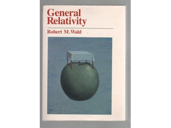 General Relativity - Robert M. Wald