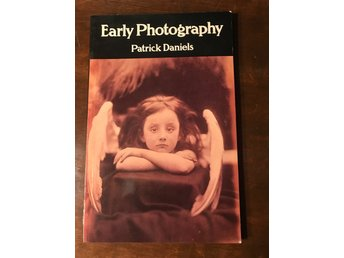 Early Photography - Patrick Daniels