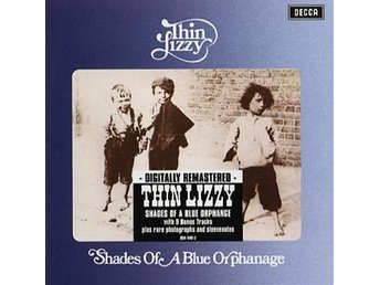 Thin Lizzy: Shades of a blue orphanage -72 (Rem) (CD)