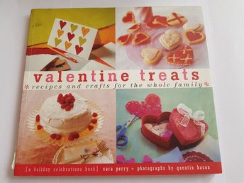 Valentines treats - recipes and crafts for the whole family
