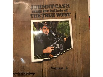 Johnny Cash  sings the ballads of the true west vol 2