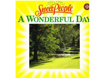 A Wonderful Day - Sweet People