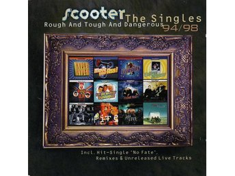 CD -Scooter ‎– Rough & Tough & Dangerous - The Singles 94-98